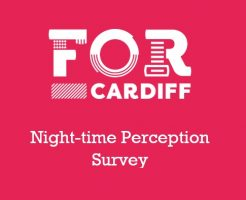 FOR Cardiff Launches Night-time Perception Survey